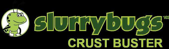SlurryBugs CrustBuster